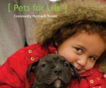 """HSUS """"Pets for Life"""" toolkit: empowering pet owners in under-served areas and yielding significant results for animals in the creation of humane communities"""
